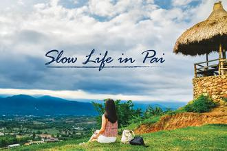 Slow Life in Pai