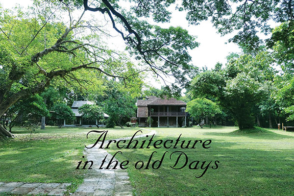 Architecture in the Old Days