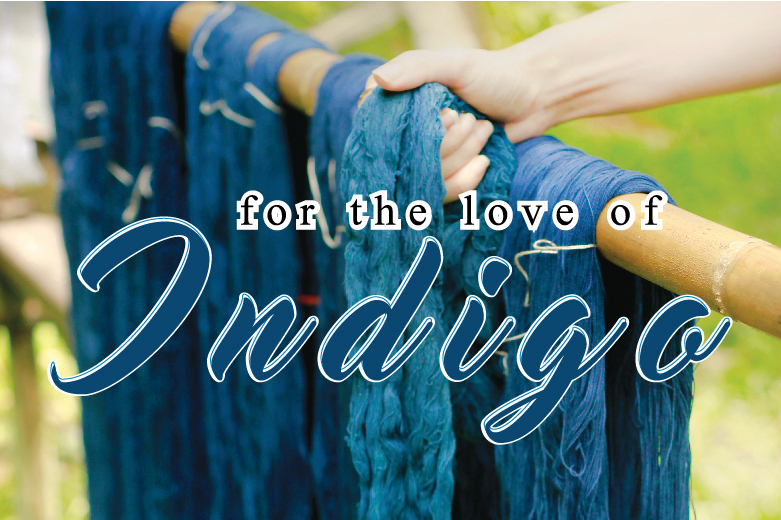 For the love of Indigo