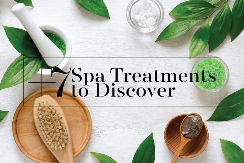 7 spa Treatments to Discover